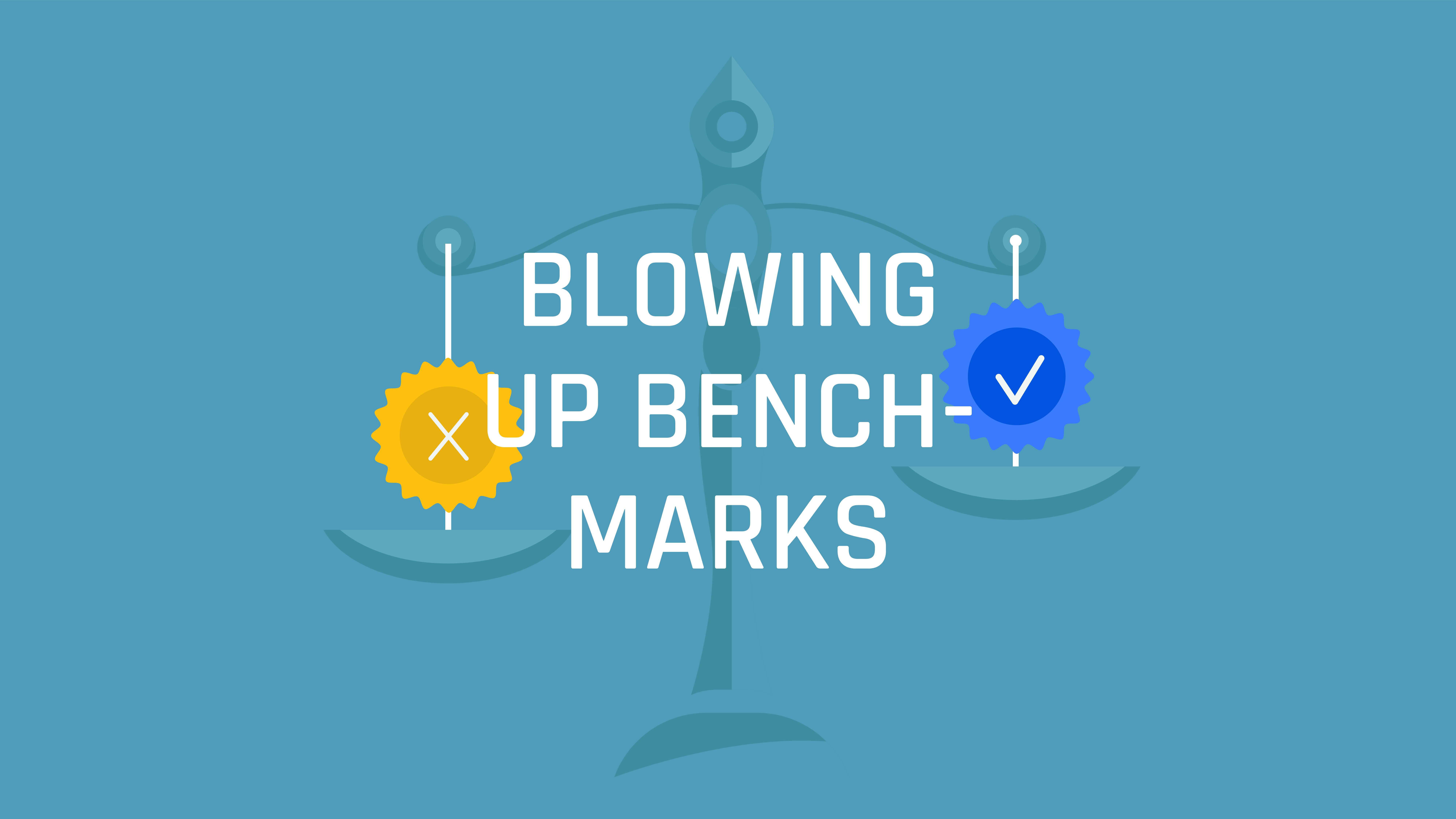 Blowing up Benchmarks  (S4 E11)