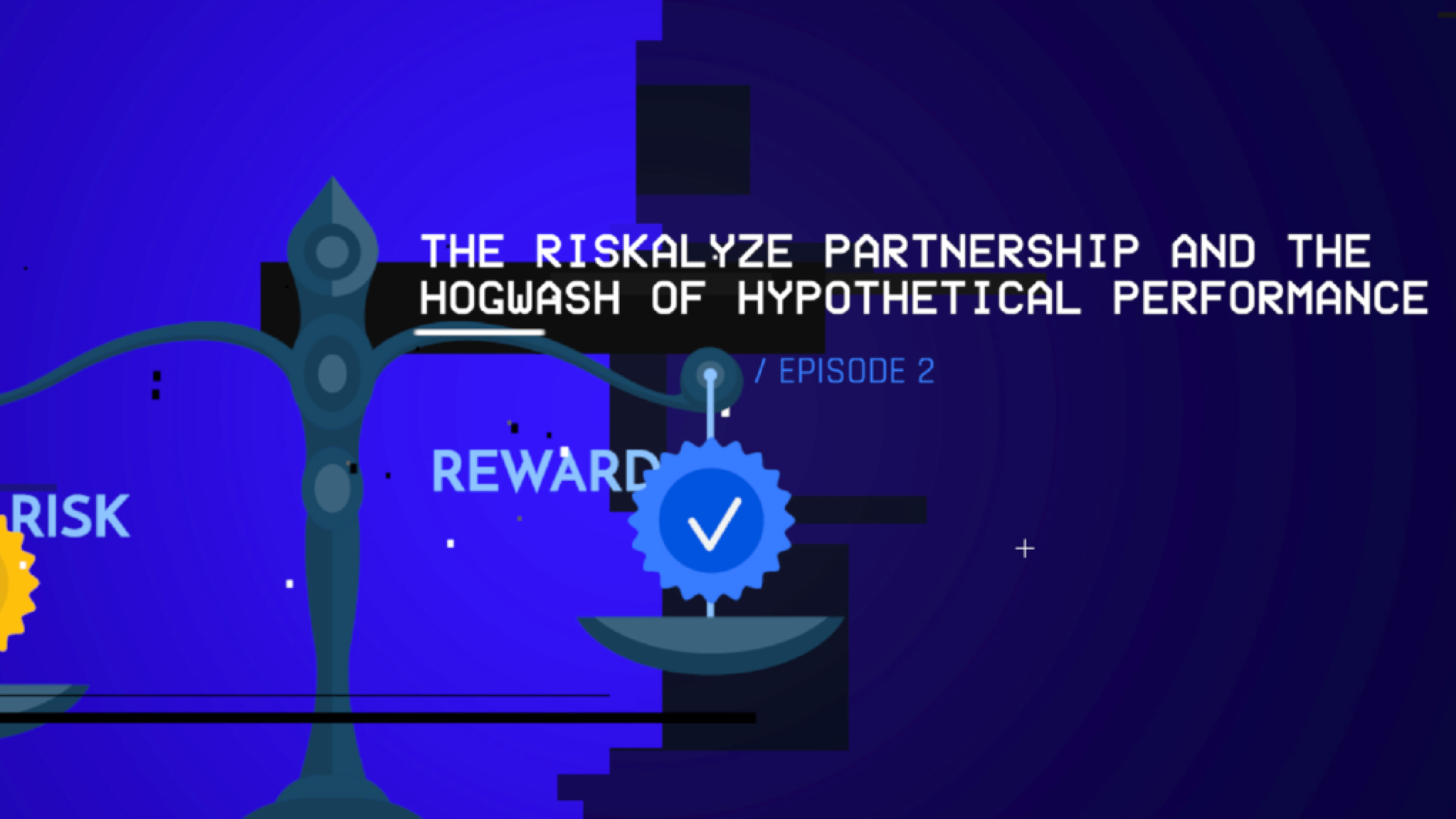 The Riskalyze Partnership and the Hogwash of Hypothetical Performance (S1 E2)