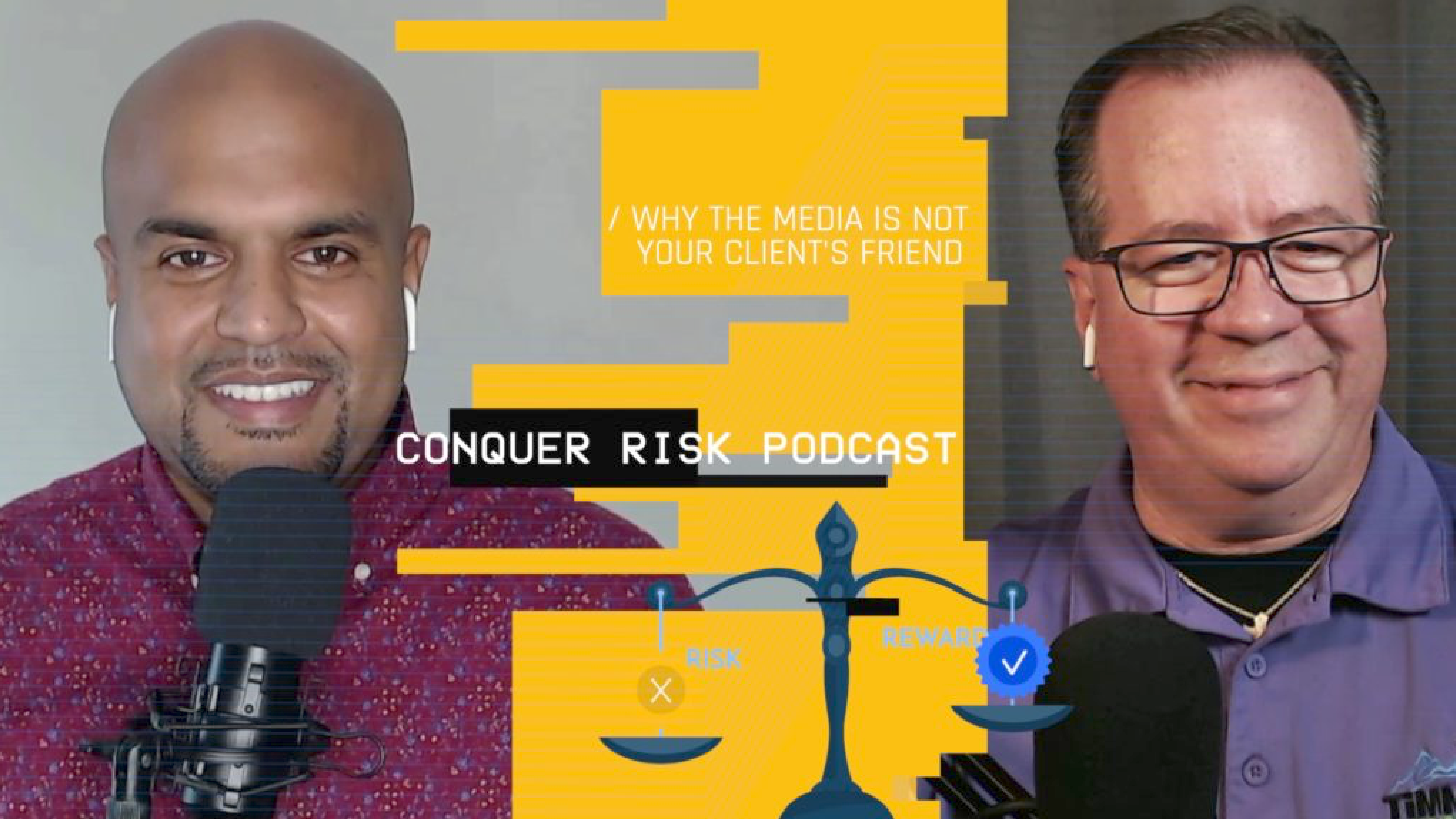Why the Media is Not Your Client's Friend (S1 E21)
