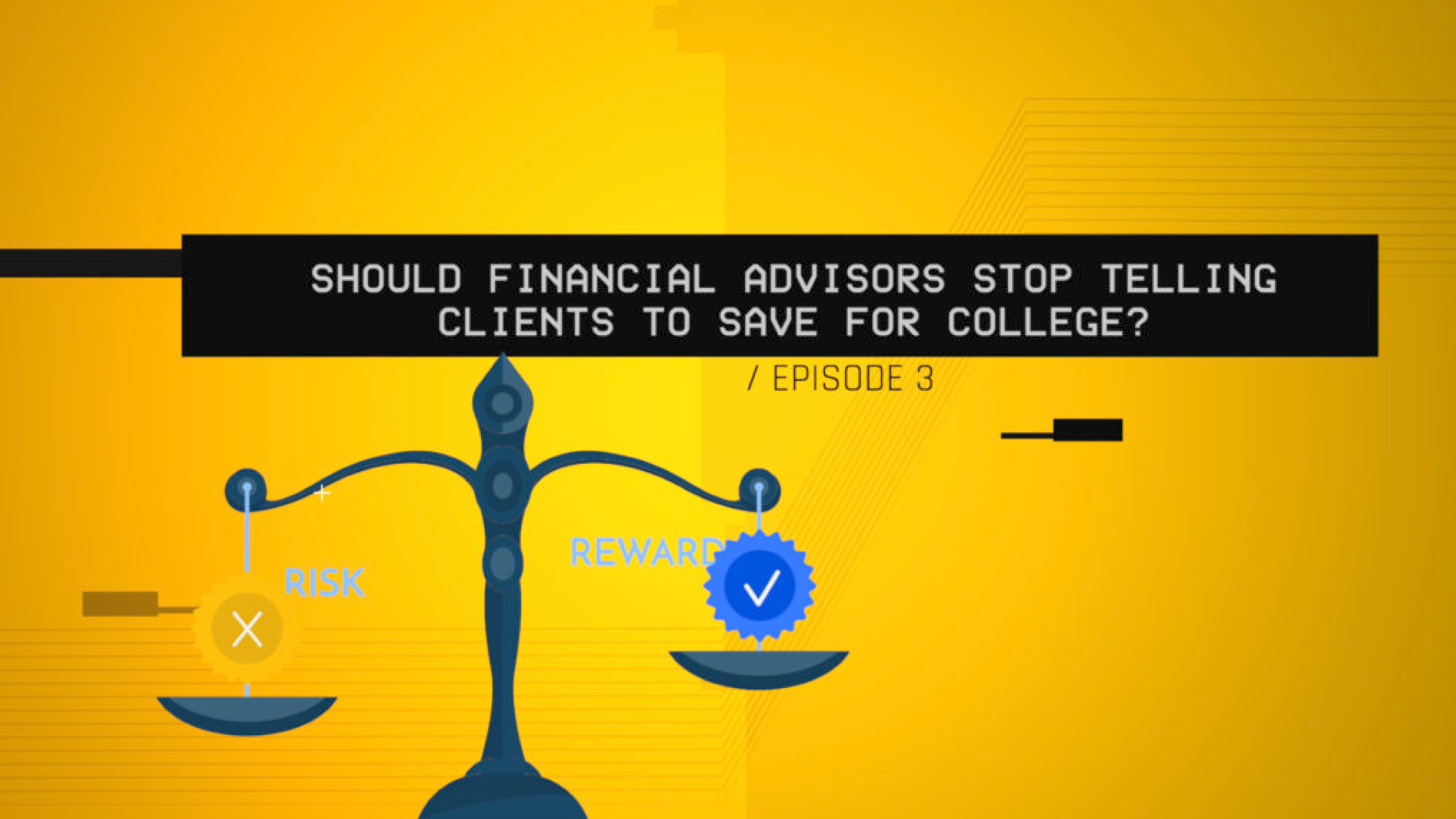 Should Financial Advisors Stop Telling Clients to Save for College? (S1 E3)