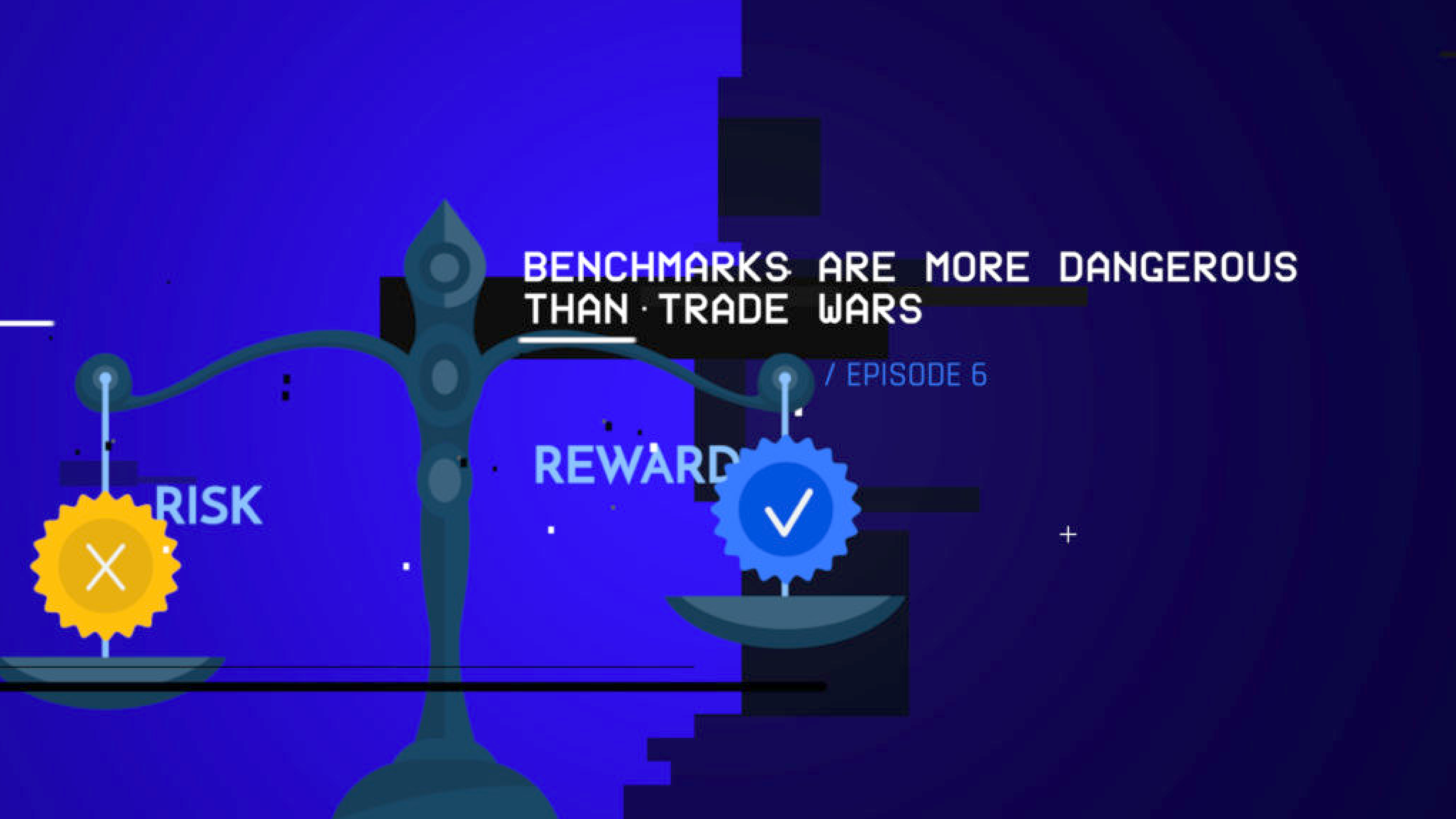 Benchmarks Are More Dangerous Than Trade Wars (S1 E6)