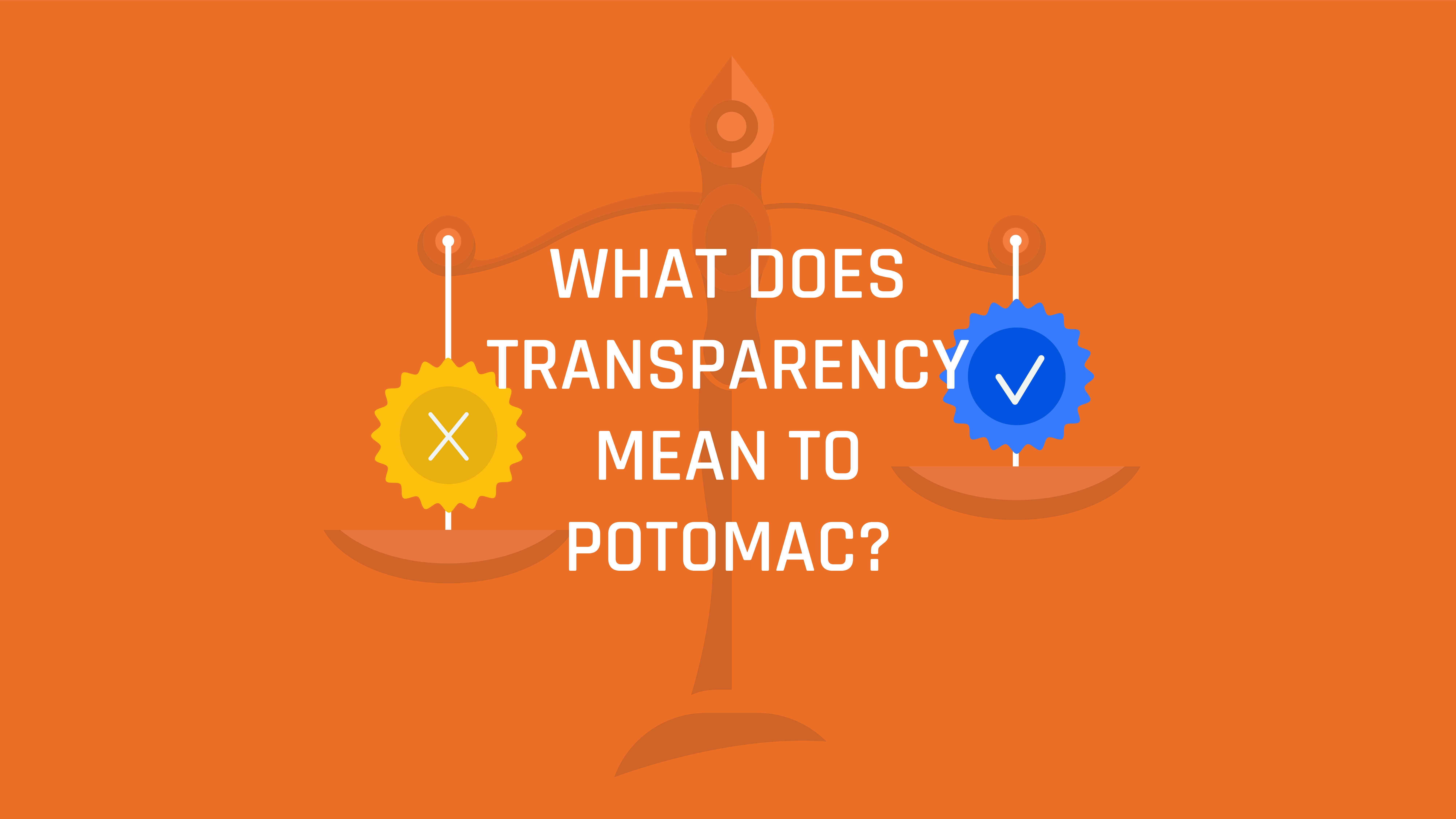 What Does Transparency Mean to Potomac?  (S4 E20)